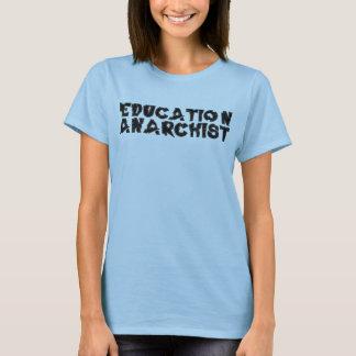 T-shirt Anarchiste d'éducation