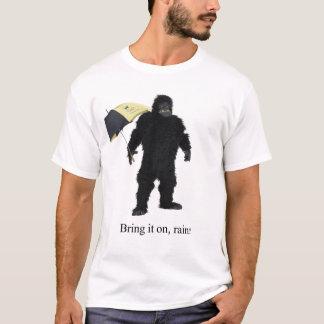 T-shirt Apportez-le dessus, pluie !