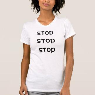 T-shirt arrêtez l'arrêt d'arrêt
