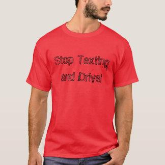 """T-shirt """"Arrêtez le service de mini-messages et conduisez"""""""