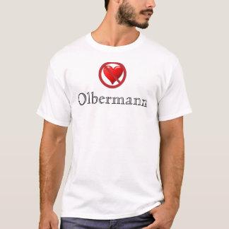 T-shirt Aucun amour pour la chemise d'Olbermann (mâle)