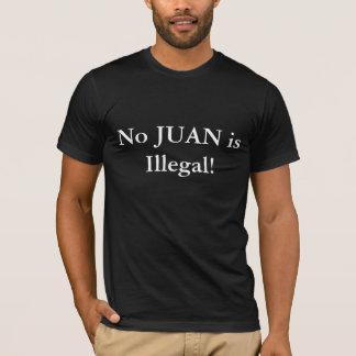 T-shirt Aucun JUAN n'est illégal !