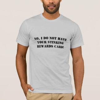 T-shirt Aucune carte de récompenses