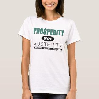 T-shirt Austérité de prospérité pas