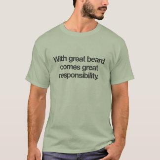 T-shirt Avec la grande barbe vient la grande
