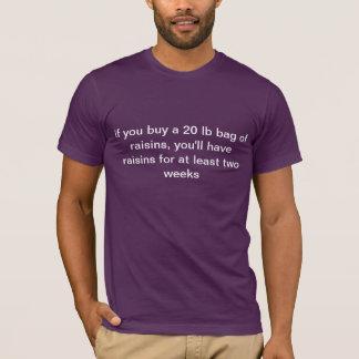 T-shirt avec le conseil au sujet des raisins secs