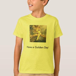 T-shirt Ayez un jour d'or !
