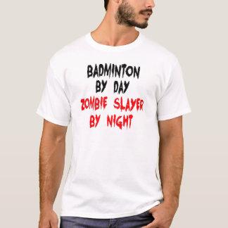 T-shirt Badminton par le tueur de zombi de jour par nuit
