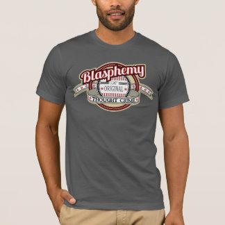 T-shirt Blasphème : Le crime original de pensée