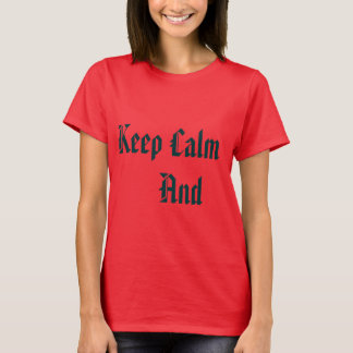 T-shirt Blouse Keep Calm