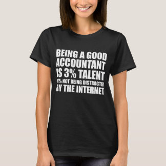 T-shirt Bon comptable : Talent et n'étant pas distrait