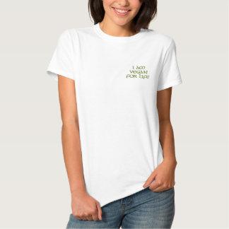 T-shirt Brodé Je suis végétalien pendant la vie. Vert. Slogan.