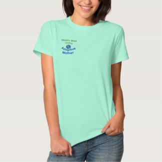 T-shirt Brodé La plupart de chemise brodée affectueuse de mère