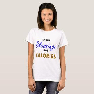 T-shirt Calories de bénédictions de compte pas