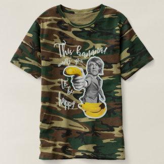 T-shirt camouflé banane veut que tu c'est heureux