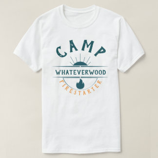 T-shirt Camp Whateverwood Firestarter