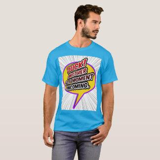 T-shirt Canard ! Un autre moment de WTF entrant