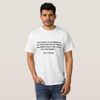 """T-shirt """"Car nous exprimons notre gratitude, nous devons"""
