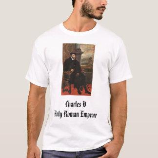 T-shirt Carlos V, empereur romain saint de Charles V