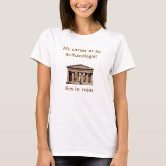 T-shirt Carrière comme sur l'archéologue
