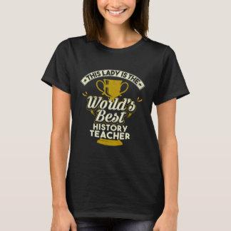 T-shirt Ce professeur d'histoire de Best de Madame Is The