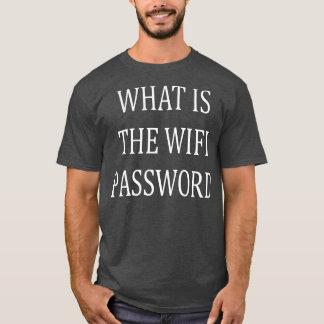 T-shirt ce qui est le mot de passe de wifi