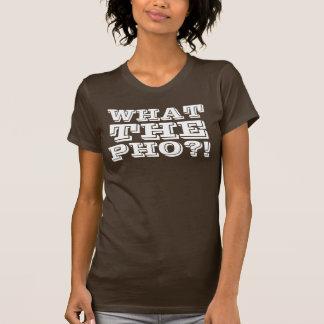 T-shirt Ce qui le Pho ? !
