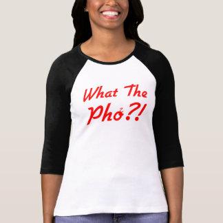 T-shirt Ce qui le Pho pour des femmes