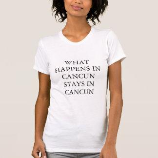 T-shirt Ce qui se produit dans Cancun