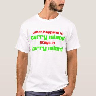 T-shirt Ce qui se produit en île de Barry
