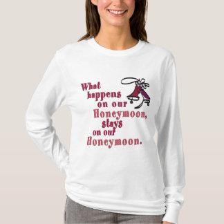 T-shirt Ce qui se produit sur notre lune de miel