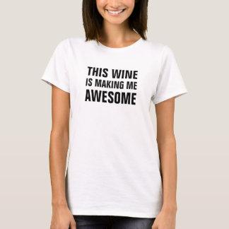 T-shirt Ce vin des femmes me rend impressionnant
