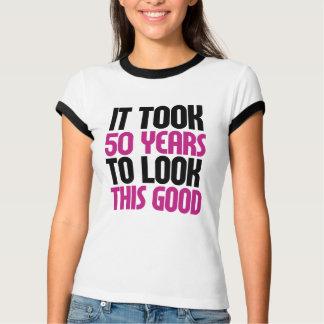 T-shirt Cela a pris 50 ans pour regarder ceci bon