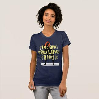T-shirt Celui que vous aimez détester