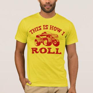 T-shirt C'est comment je roule - camion de monstre