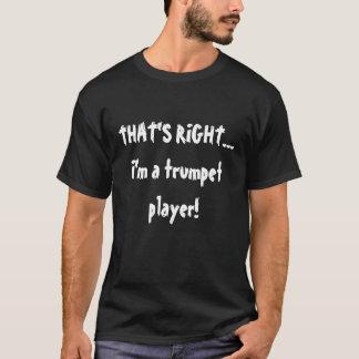 T-shirt C'EST EXACT…, je suis un trompettiste !