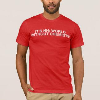 T-shirt C'est le monde NH2 (amine) sans chimistes !