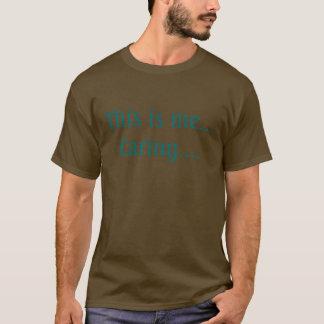 T-shirt C'est moi… Soins….