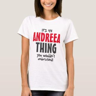 T-shirt C'est une chose d'Andreea que vous ne comprendriez