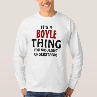 T-shirt C'est une chose de Boyle que vous ne comprendriez