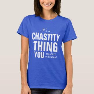 T-shirt C'est une chose de chasteté que vous ne