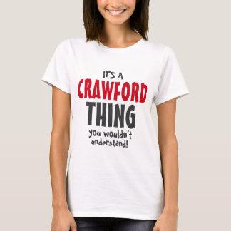 T-shirt C'est une chose de CRAWFORD que vous ne