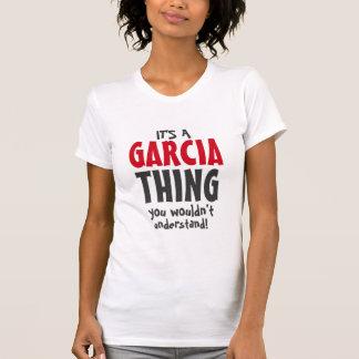 T-shirt C'est une chose de Garcia que vous ne comprendriez