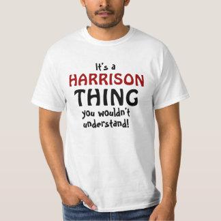 T-shirt C'est une chose de Harrison que vous ne