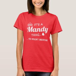 T-shirt C'est une chose de Mandy