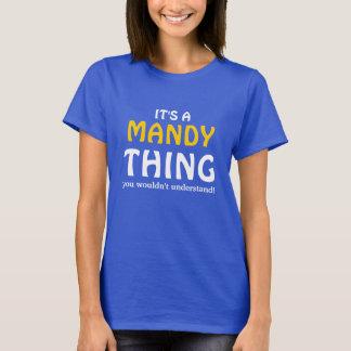 T-shirt C'est une chose de Mandy que vous ne comprendriez