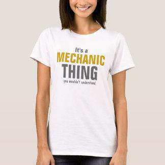 T-shirt C'est une chose de mécanicien que vous ne