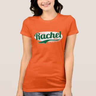 T-shirt C'est une chose de Rachel, vous ne comprendrait