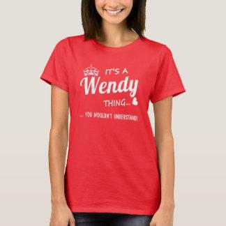 T-shirt C'est une chose de Wendy
