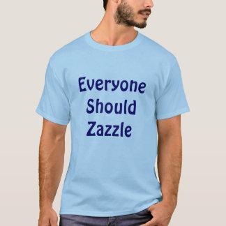 T-shirt Chacun si Zazzle
